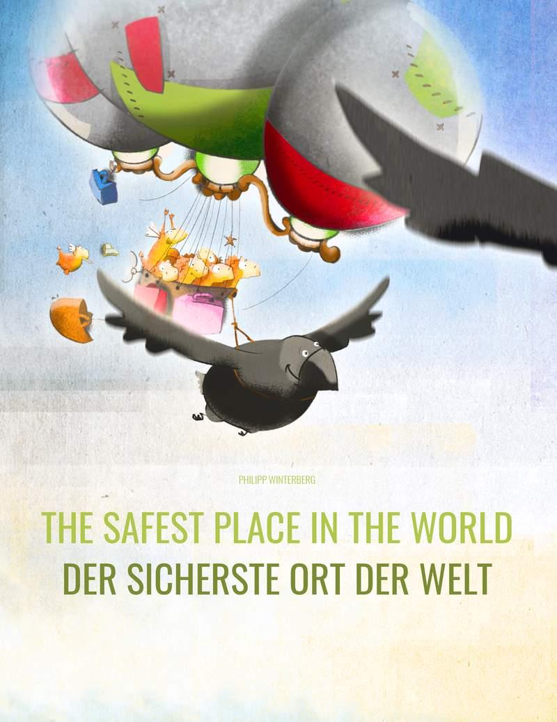 Der sicherste Ort der Welt